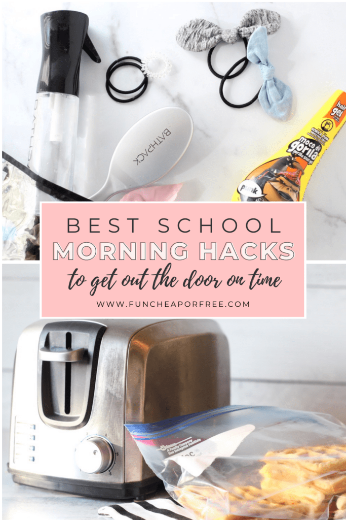"Image with text that reads ""best school morning hacks"" from Fun Cheap or Free"