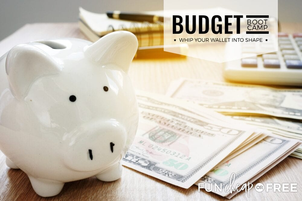 Budget Boot Camp - The last budgeting program you will ever need from Fun Cheap or Free
