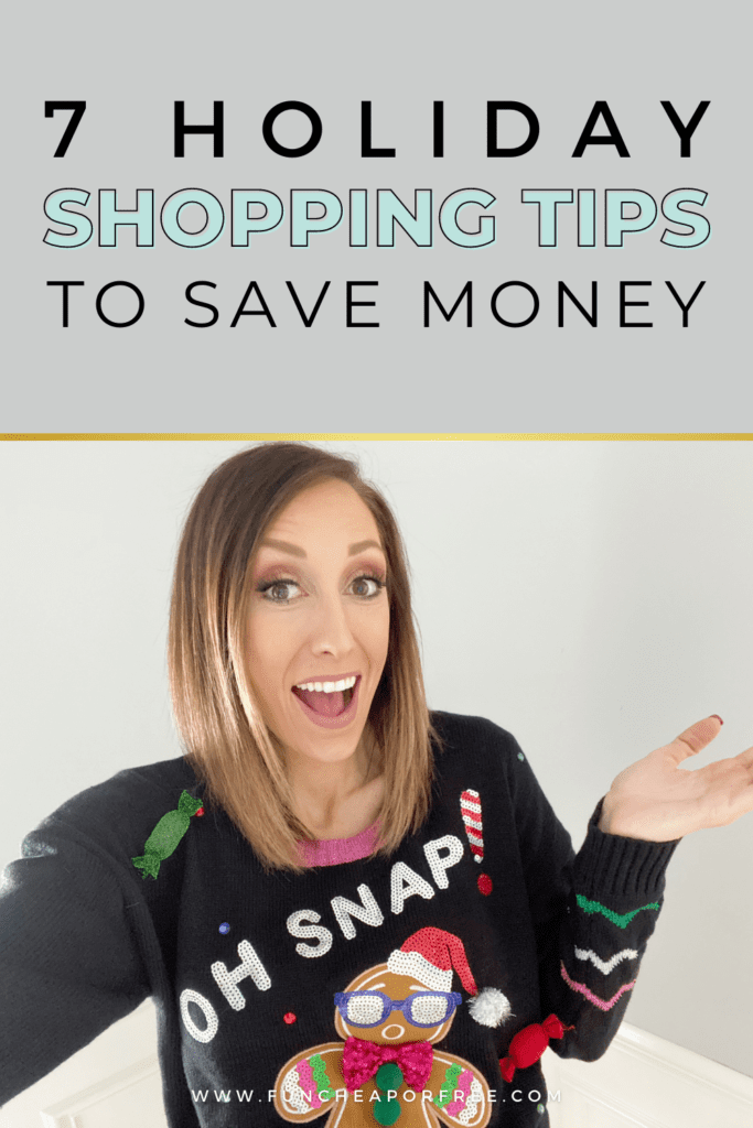 "Image with text that reads ""7 holiday shopping tips to save money"" from Fun Cheap or Free"