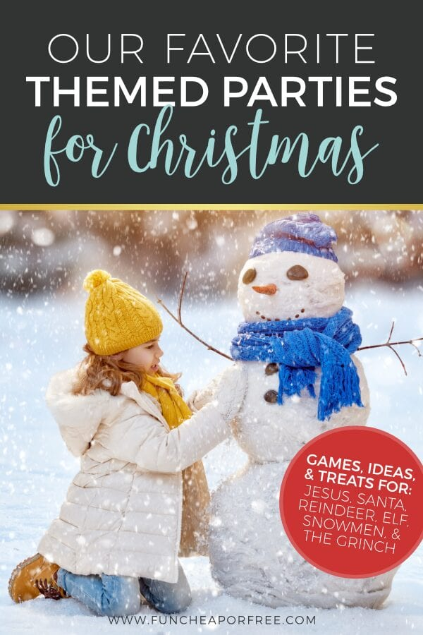 """Image with text that reads """"our favorite themed Christmas party ideas"""" from Fun Cheap or Free"""