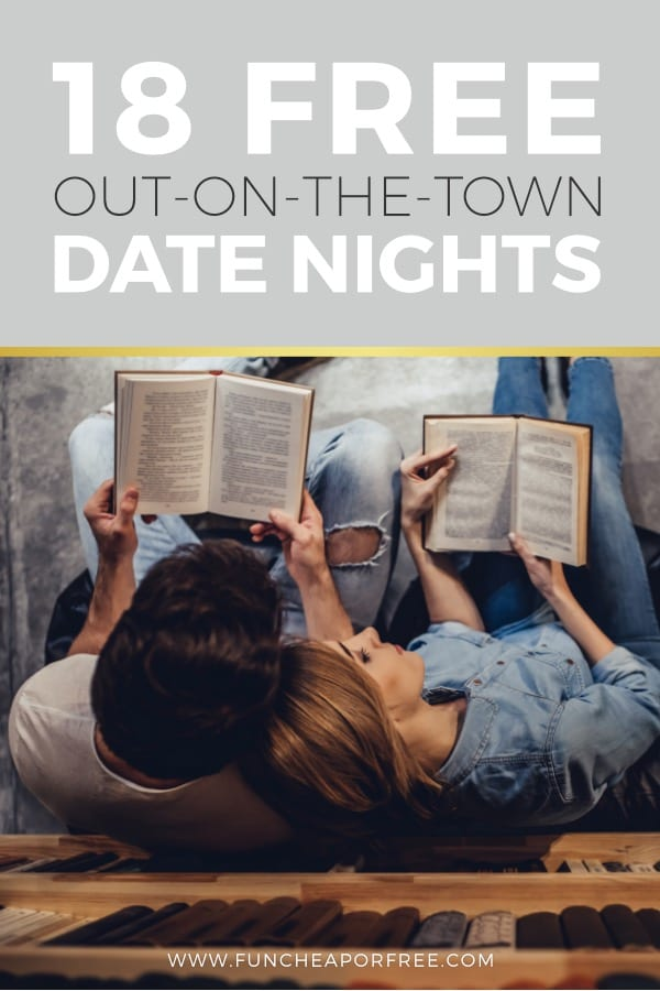 Date night out doesn't have to be hard on the wallet! Connect with your spouse with these fun FREE out-on-the-town date night ideas!