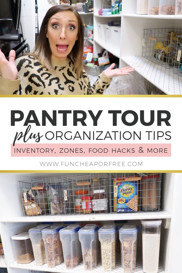 "Image with text that reads ""pantry tour plus organization tips"" from Fun Cheap or Free"