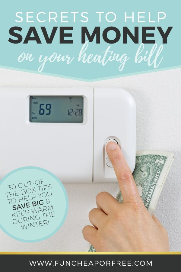 """Image with text that reads """"secretes to help save money on your heating bill"""" from Fun Cheap or Free"""