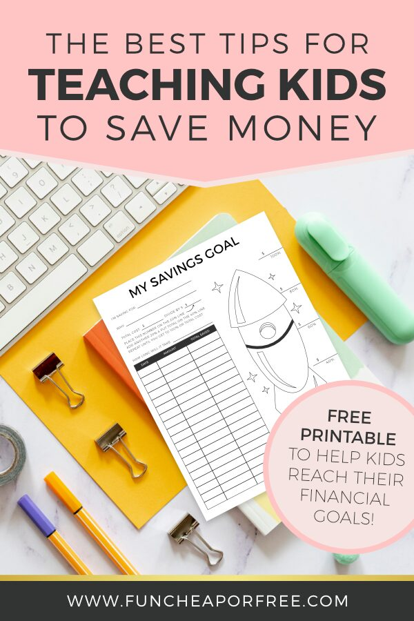 How to get started teaching kids to save money, plus a free printable to help them save money from Fun Cheap or Free