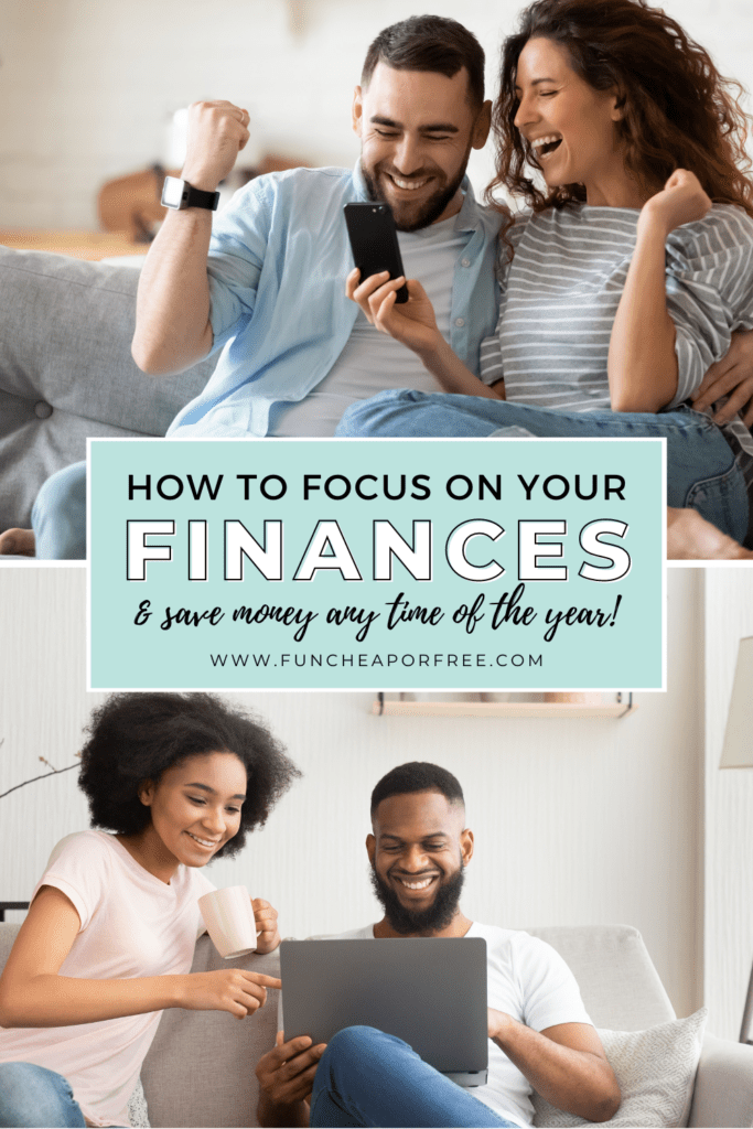"Image with text that reads ""how to focus on your finances"" from Fun Cheap or Free"