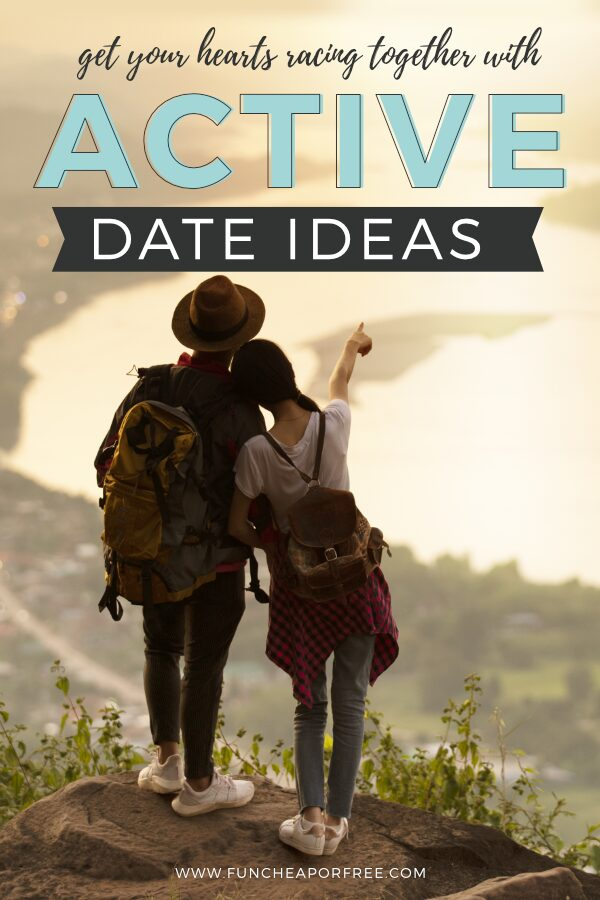 """Image with text that reads """"active date ideas"""" from Fun Cheap or Free"""