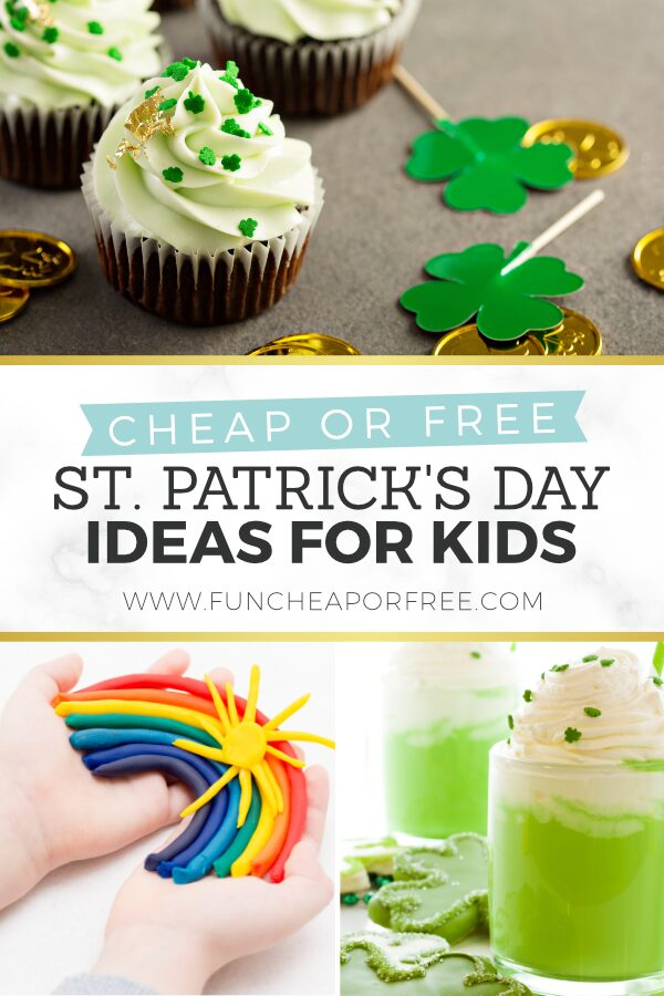 "Image with text that reads ""cheap or free St. Patrick's Day ideas for kids"" from Fun Cheap or Free"