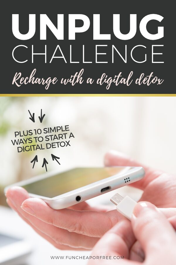 "Image with text that reads ""unplug challenge"" from Fun Cheap or Free"