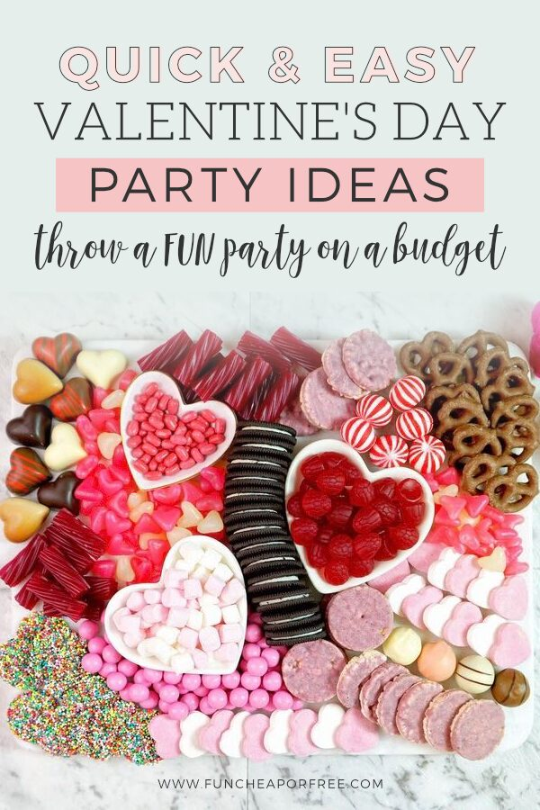"""Image with text that reads """"Valentine's Day party ideas"""" from Fun Cheap or Free"""