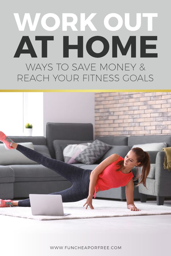 "Image with text that reads ""work out at home"" from Fun Cheap or Free"