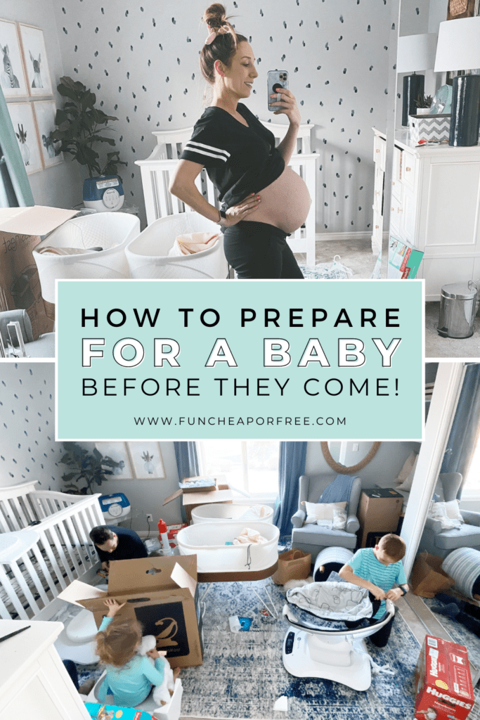 """Image with text that reads """"how to prepare for a baby before they come"""" from Fun Cheap or Free"""
