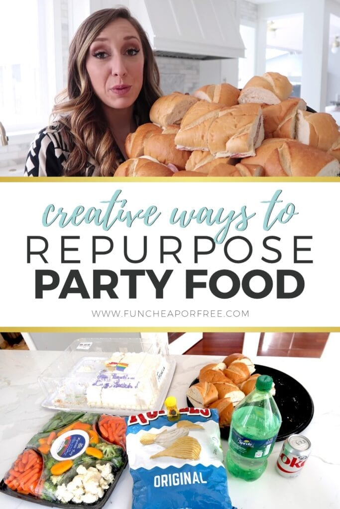 Find creative ways to reuse leftover party food without wasting a bit from Fun Cheap or Free!