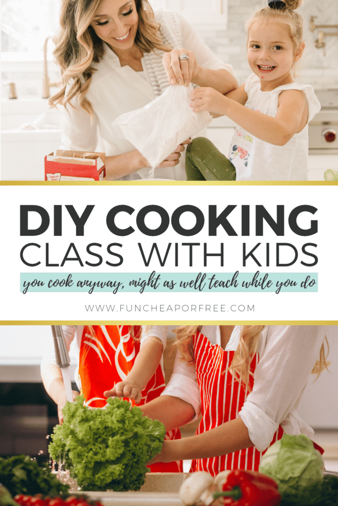 Turn this chore into a lesson with DIY cooking class! Get your kids cooking with these tips from Fun Cheap or Free!