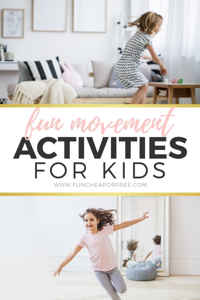 Fun movement activities for kids from Fun Cheap or Free!