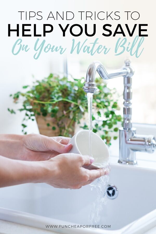 Finding ways to save money on you bills can go a long way! Check out these tips and tricks to save on your water bill! Fun Cheap or Free