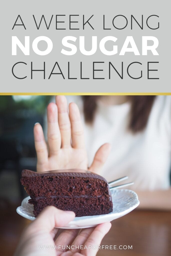 "Image with text that reads ""no sugar challenge"" from Fun Cheap or Free"