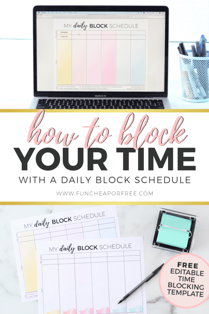 Learn how to block your time with a daily block schedule from Fun Cheap or Free