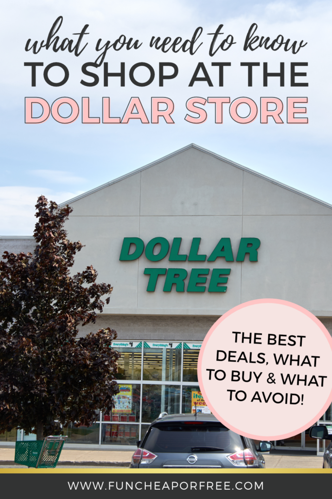 """image that reads """"what you need to know to shop at the dollar store"""", from Fun Cheap or Free"""
