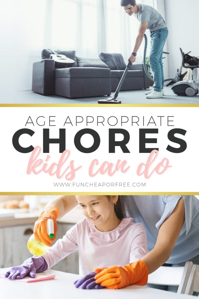 """Image with text that reads """"age appropriate chores kids can do"""" from Fun Cheap or Free"""