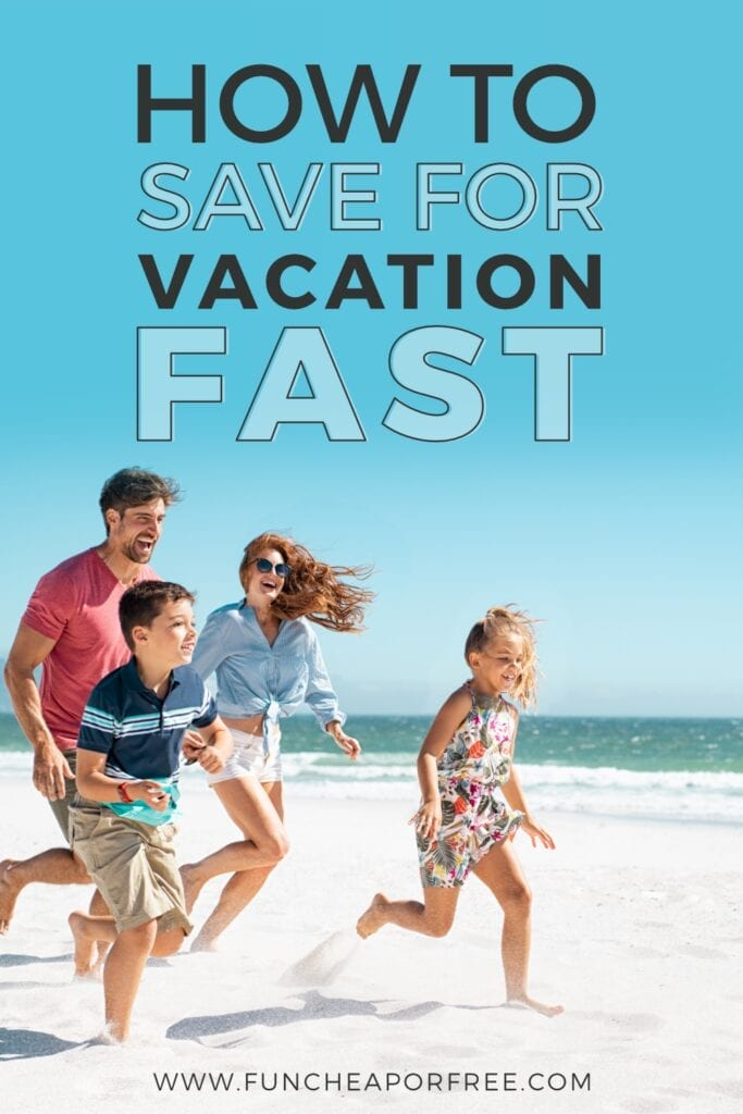 Don't blow the budget to hit the beach. Learn how to save for a vacation FAST with these tips from Fun Cheap or Free!