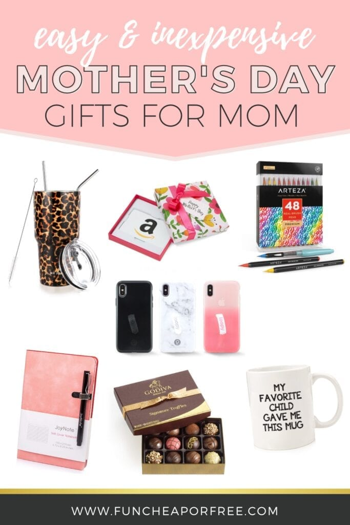 A variety of Mother's Day gifts, from Fun Cheap or Free