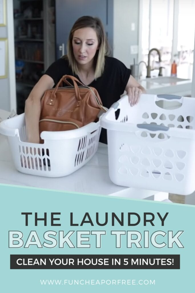 Easy tips to help you clean the house in 5 minutes... using the Laundry Basket Trick from Fun Cheap or Free