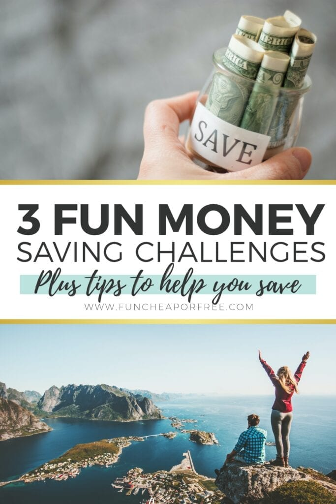 """Image with text that reads """"3 fun money saving challenges"""" from Fun Cheap or Free"""