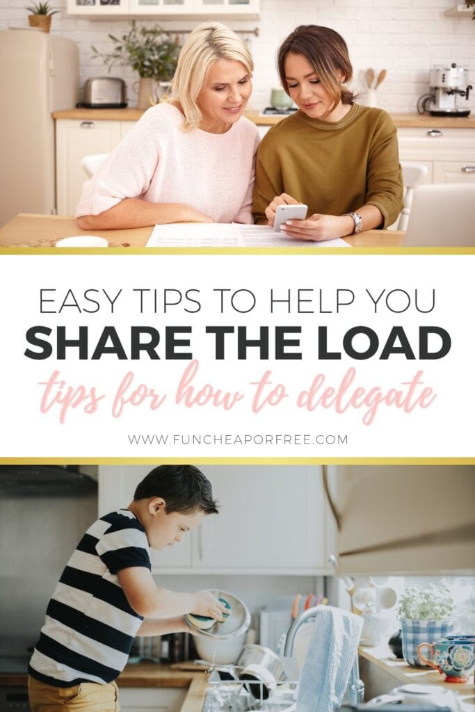 Use these easy tips from Fun Cheap or Free to help you share the load and have others help out