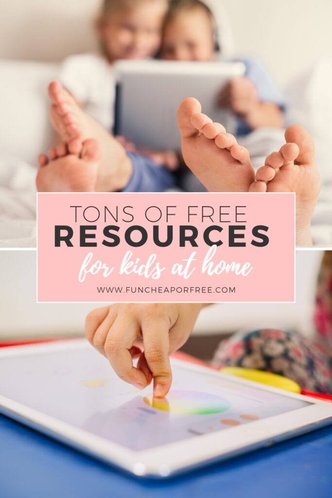 Tons of FREE resources for kids at home from Fun Cheap or Free