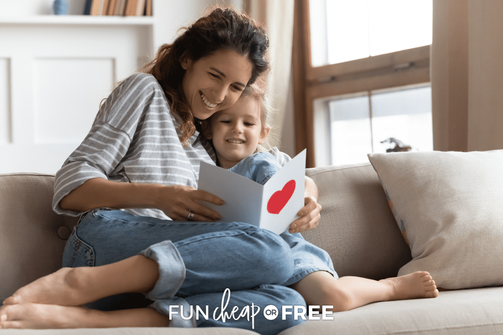 Mom reading Mother's Day card from daughter, from Fun Cheap or Free
