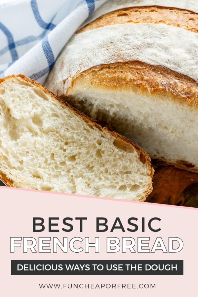 Basic French bread from Fun Cheap or Free