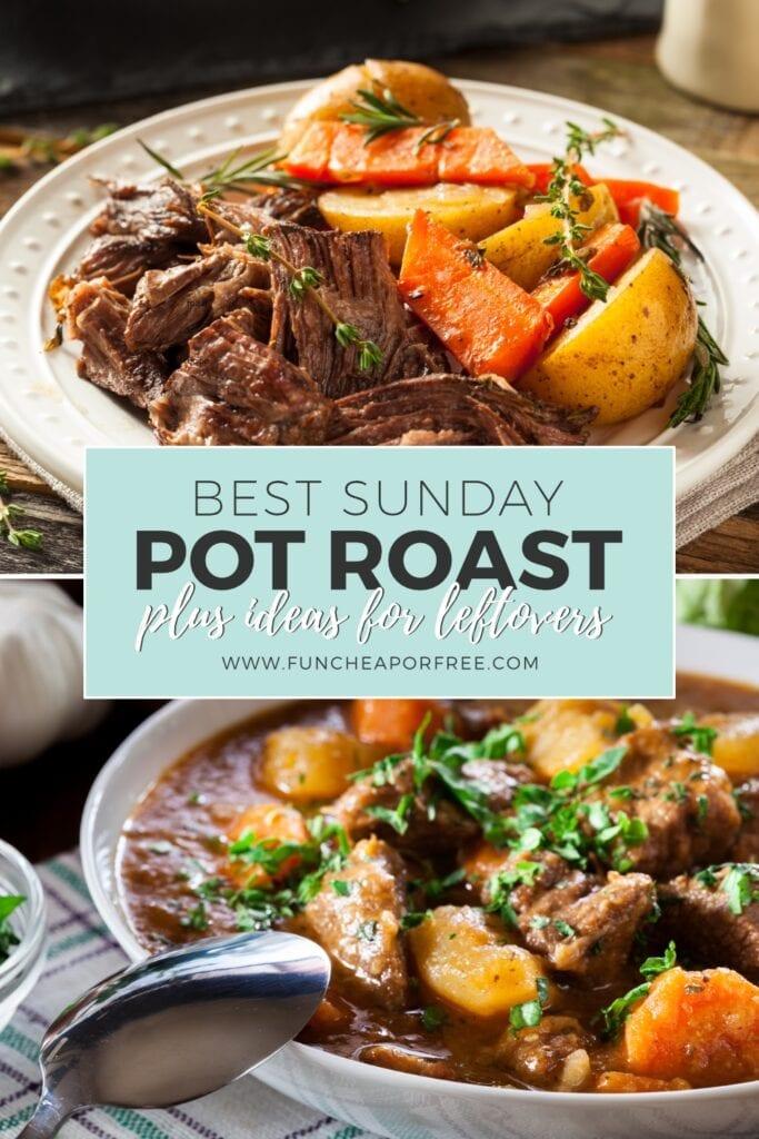 Pot roast recipe from Fun Cheap or Free