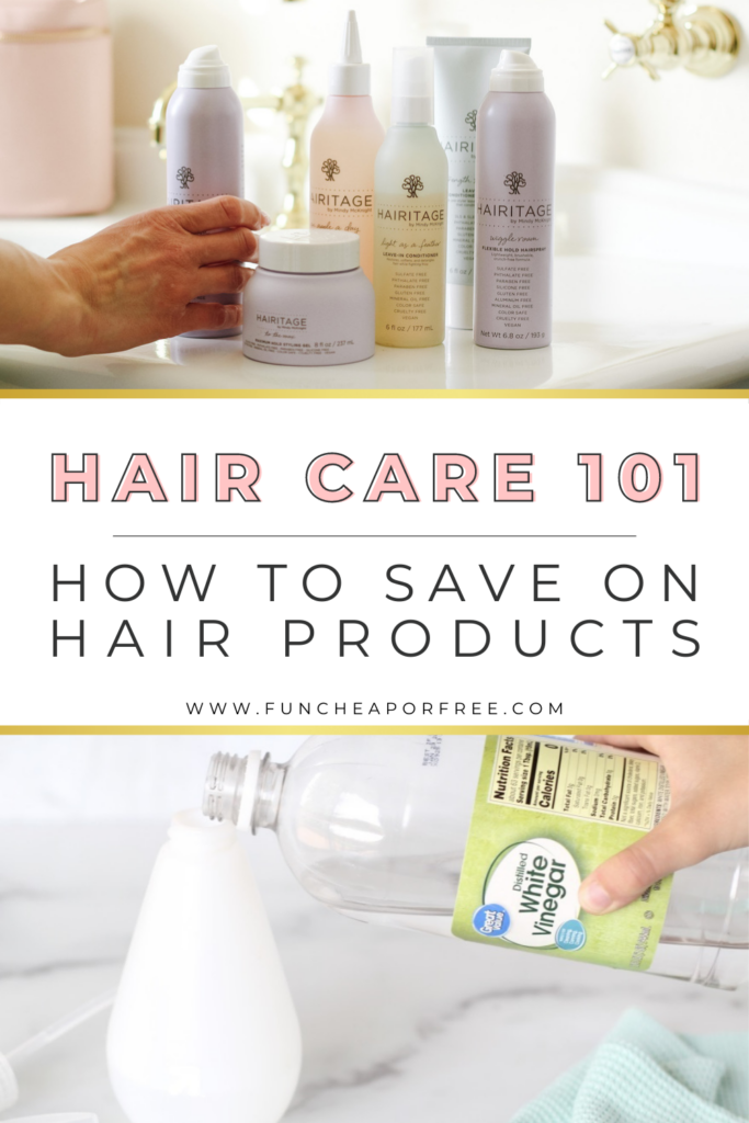"""Image with text that reads """"hair care 101"""" from Fun Cheap or Free"""