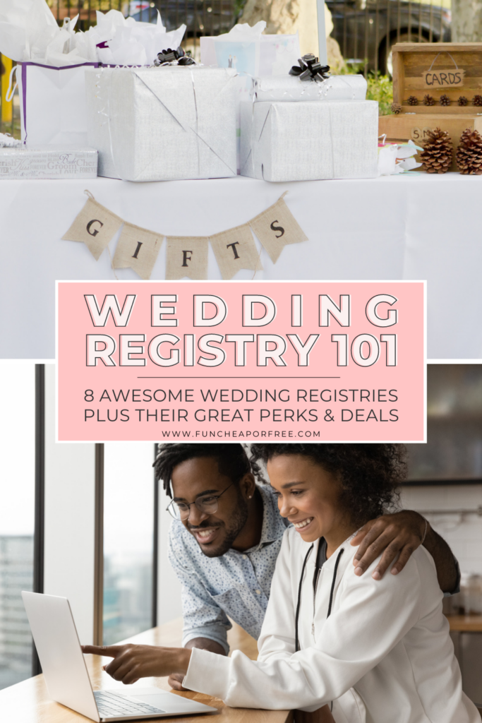 """Image with text that reads """"wedding registry 101"""" from Fun Cheap or Free"""