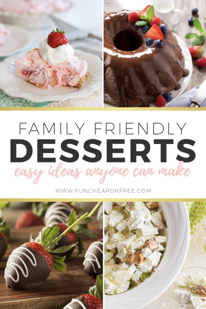 Easy dessert ideas the whole family can make! Fun Cheap or Free