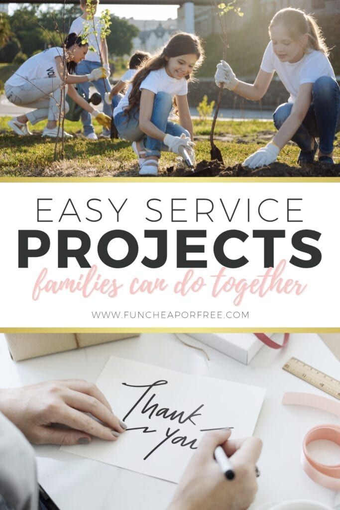 Easy service project ideas families can do together from Fun Cheap or Free