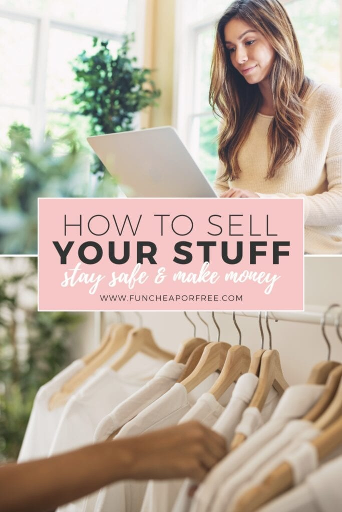 """Image with text that reads """"how to sell your stuff"""" from Fun Cheap or Free"""