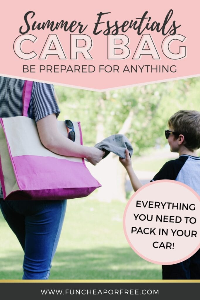 Everything you need to pack in your car so that you have ALL the Summer Essentials when you need them - Fun Cheap or Free