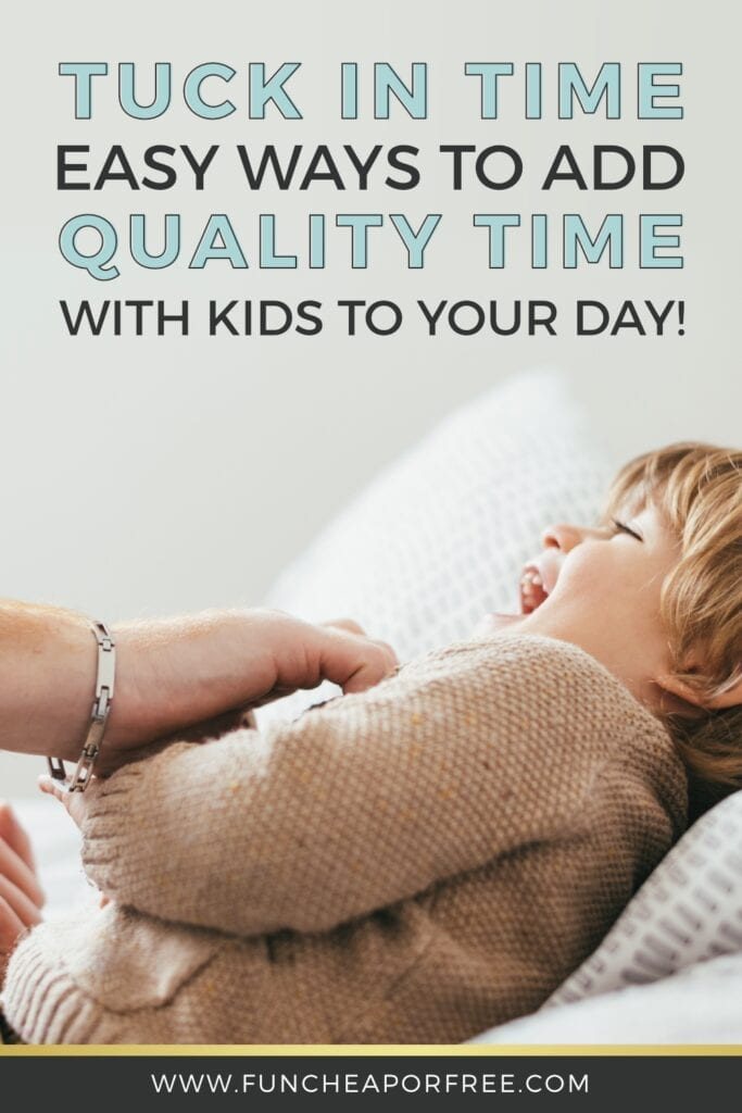 How I got my kids to stop fighting with a weekly special day and Tuck In Time! Tips from Fun Cheap or Free
