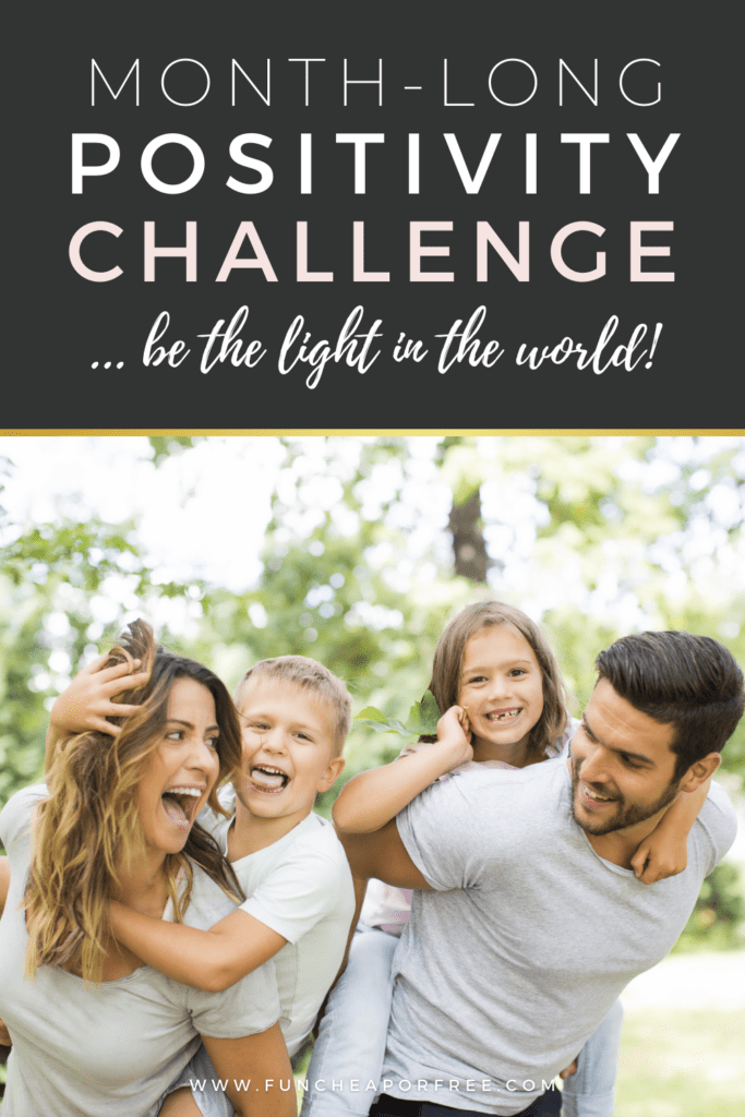 """Image with text that reads """"month-long positivity challenge"""" from Fun Cheap or Free"""