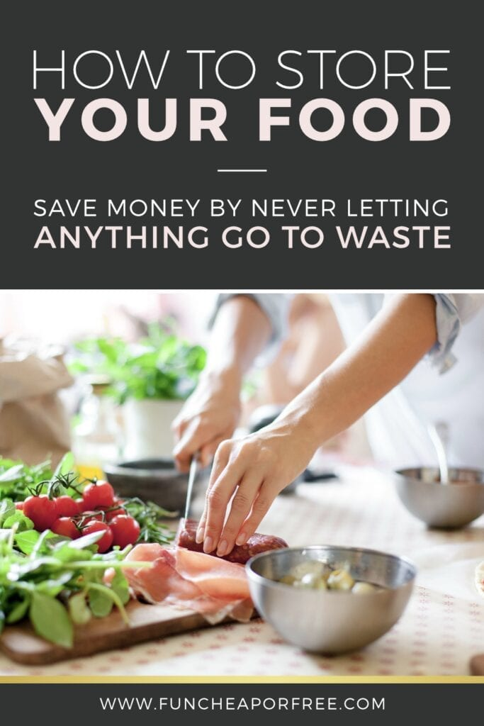 How to store food the RIGHT way! Tips from Fun Cheap or Free
