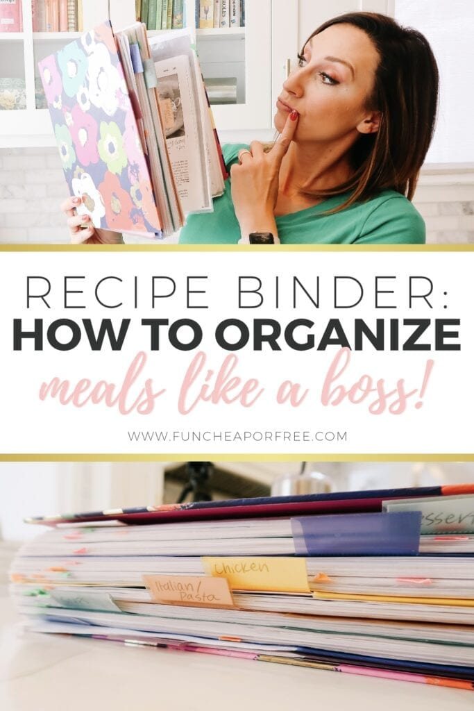 """Image with text that reads """"recipe binder: how to organize meals like a boss"""" from Fun Cheap or Free"""