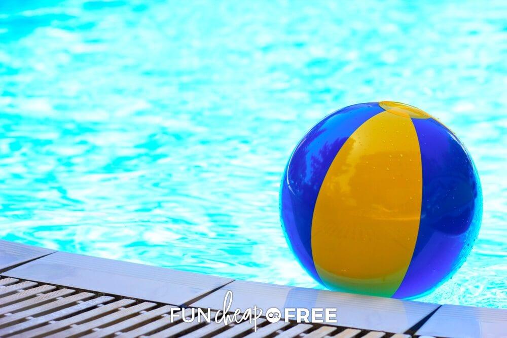 Beach ball in a swimming pool, from Fun Cheap or Free