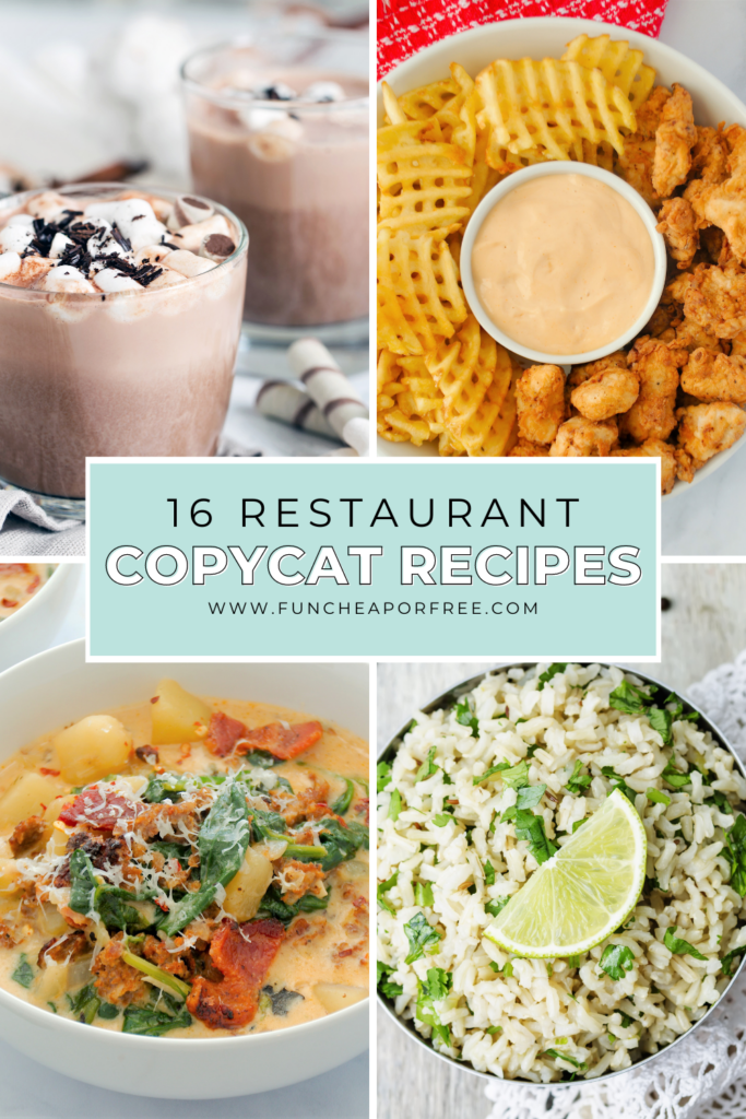 Various restaurant copycat recipes, from Fun Cheap or Free