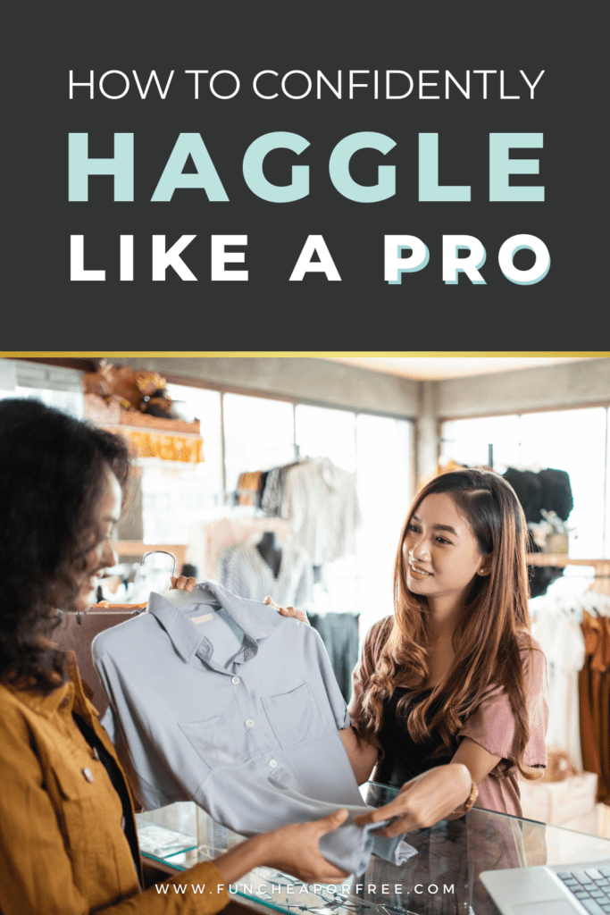 """Image that reads, """"how to haggle like a pro"""", from Fun Cheap or Free"""