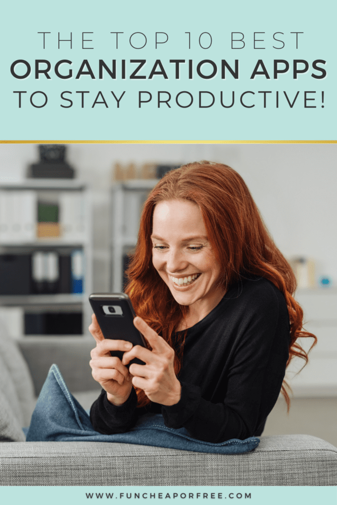 Woman using organization apps on her phone, from Fun Cheap or Free