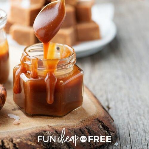 Homemade caramel in a jar, from Fun Cheap or Free