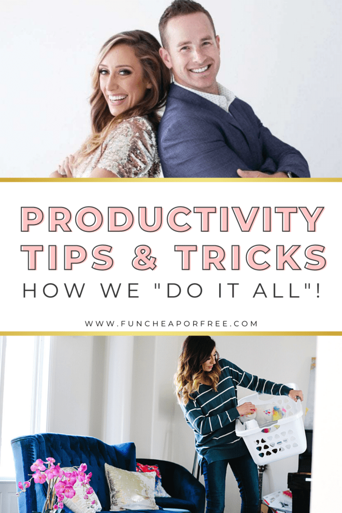 """image with text that reads, """"productivity tips and tricks"""", from Fun Cheap or Free"""