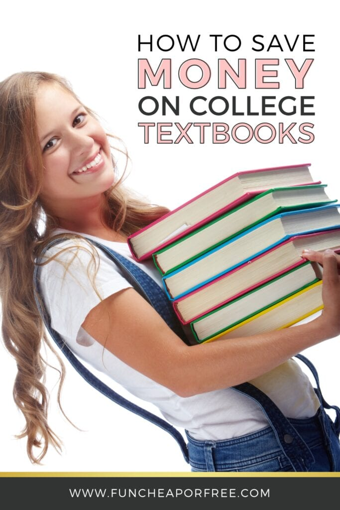 """image that reads """"how to save money on college textbooks"""", from Fun Cheap or Free"""