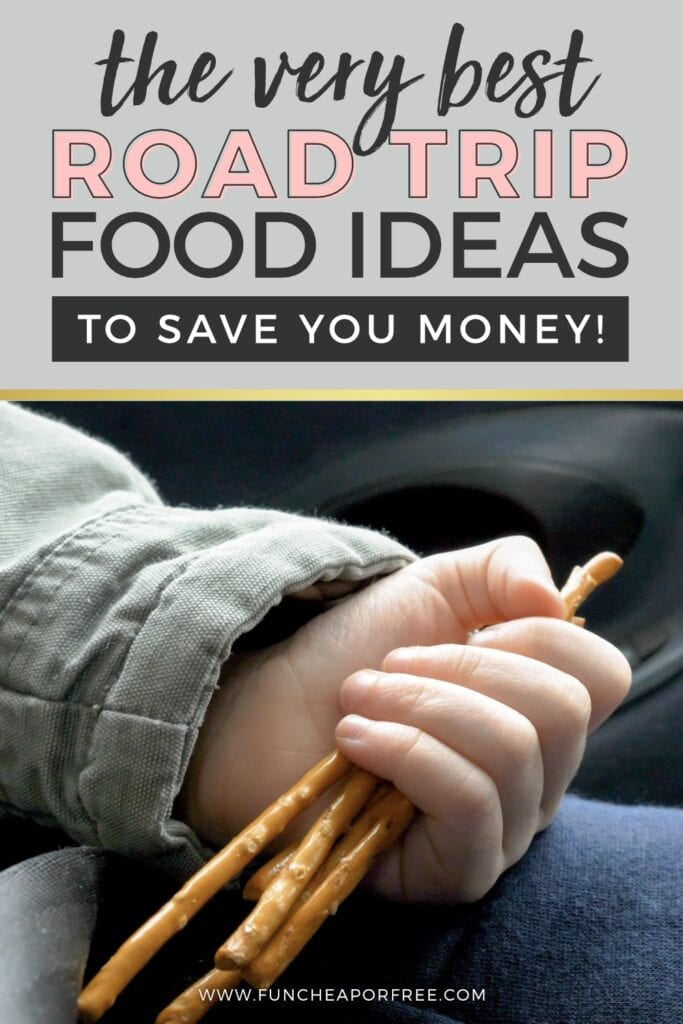 The very best road trip food ideas to save you money from Fun Cheap or Free!